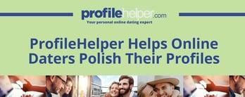 ProfileHelper Helps Online Daters Polish Their Profiles