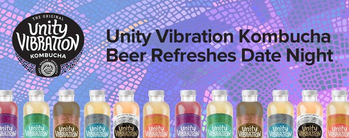Unity Vibration Kombucha Beer Refreshes Date Night