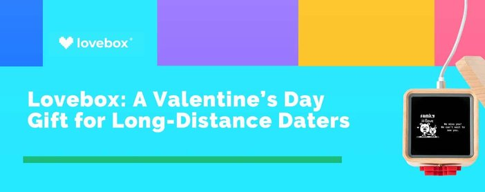 Lovebox A Valentines Day Gift For Long Distance Daters