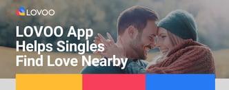 The LOVOO App Helps Singles Find Love Nearby