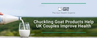 Chuckling Goat Products Help UK Couples Improve Health
