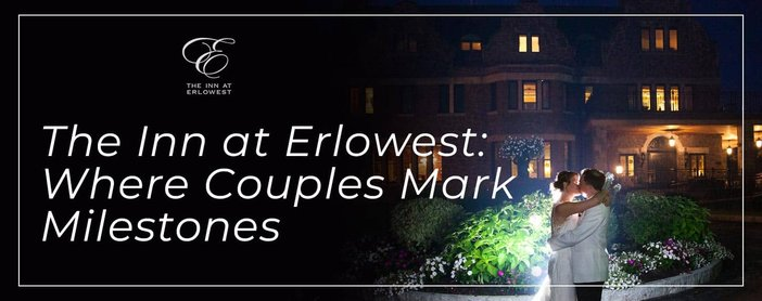 Couples Mark Milestones At The Inn At Erlowest