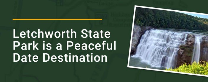 Letchworth State Park Is A Peaceful Date Destination