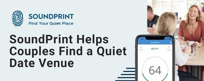 Soundprint Helps Couples Find A Quiet Date Venue