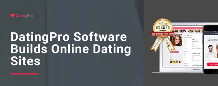 Dating Pro Software Builds Next Generation Dating Sites
