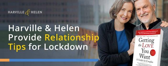 Harville And Helen Provide Relationship Tips For Lockdown