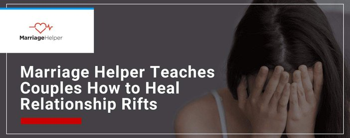 Marriage Helper Teaches Couples To Heal Relationship Rifts