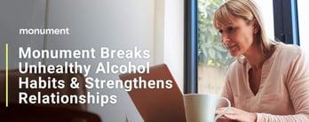 Monument Breaks Alcohol Habits & Strengthens Relationships