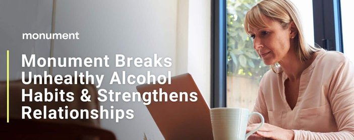 Monument Helps Break Unhealthy Alcohol Habits And Strengthen Relationships