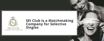 SEI Club is a Matchmaking Company for Selective Singles