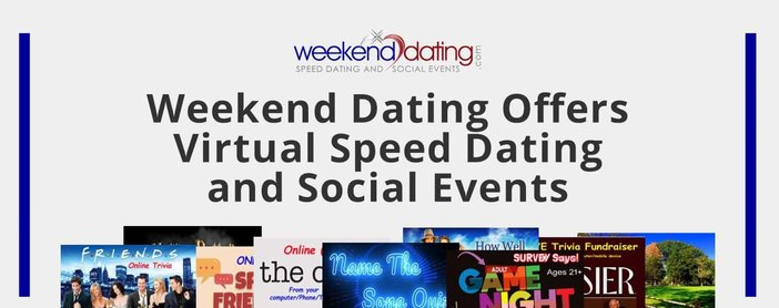 Weekend Dating Offers Virtual Speed Dating And Social Events