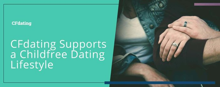 Cfdating Supports Singles Who Want Childfree Lifestyles