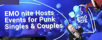 EMO nite Hosts Events for Punk Singles & Couples