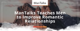 ManTalks Teaches Men to Improve Romantic Relationships