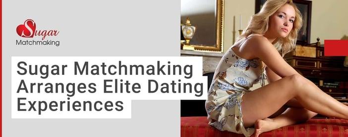 Sugar Matchmaking Screens And Arranges Elite Dates