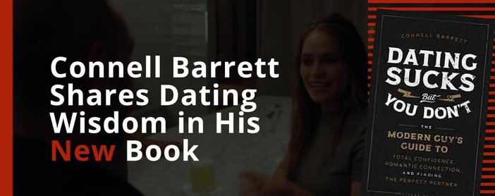 Connell Barrett Shares Dating Wisdom In His New Book