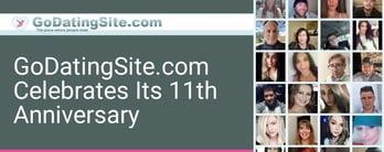 GoDatingSite.com Celebrates Its 11th Anniversary