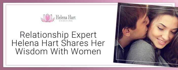 Relationship Expert Helena Hart Shares Her Wisdom With Women Through Books And Videos