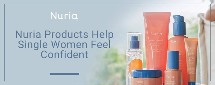 Nurias Products Help Single Women Feel Confident