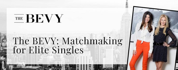 The Bevy Offers Matchmaking For Elite Singles