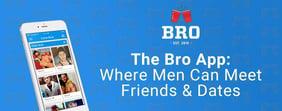 The Bro App: Where Men Can Meet Friends & Dates