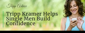 Tripp Kramer Helps Single Men Build Confidence