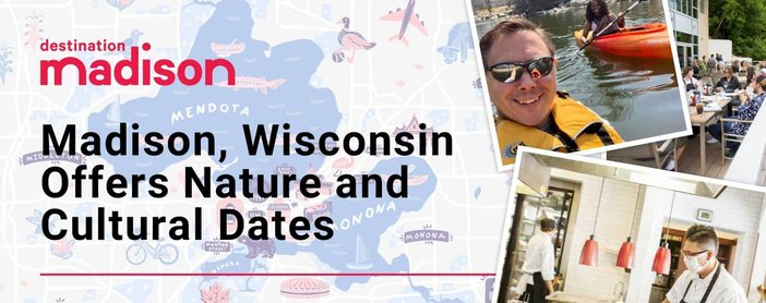Madison Wisconsin Offers Nature And Cultural Dates