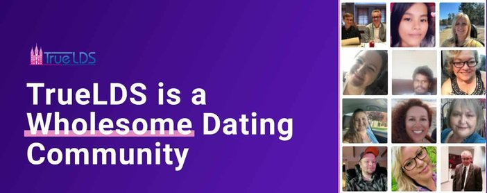Truelds Supports A Wholesome Dating Community