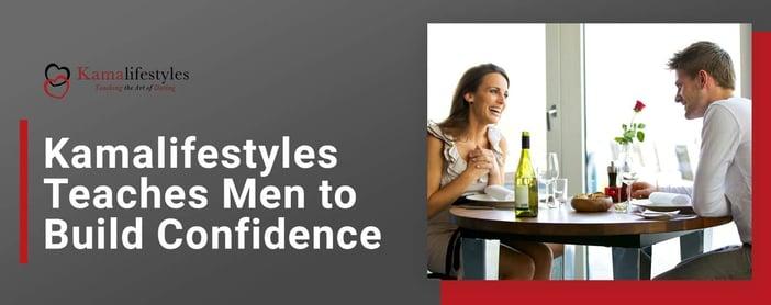 Kama Lifestyles Teaches Men To Build Confidence