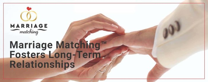 Marriage Matching Fosters Lasting Relationships