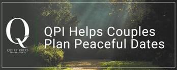 Quiet Parks International Helps Couples Plan Peaceful Dates