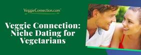 Veggie Connection: Niche Dating for Vegetarians