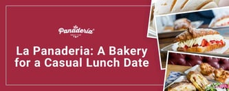 La Panaderia: A Bakery for a Casual Lunch Date
