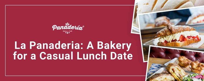 La Panaderia Where Couples Savor Lunch Dates