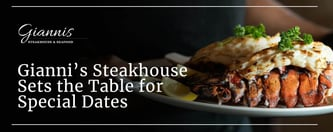 Gianni's Steakhouse Sets the Table for Special Dates