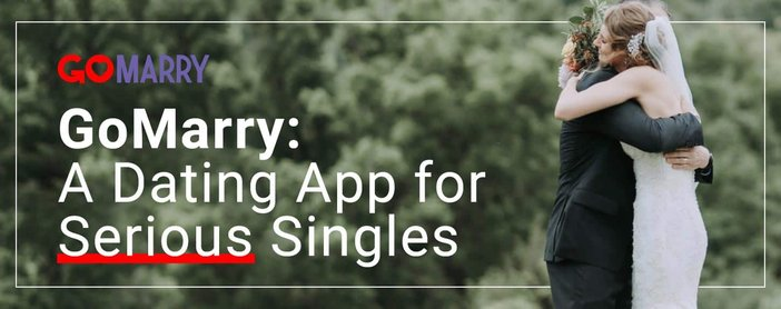Gomarry Is A Dating App For Serious Singles