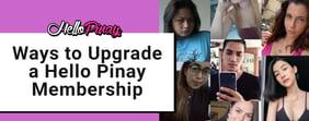 Ways to Upgrade a Hello Pinay Membership