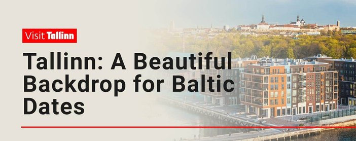 Tallinn Provides A Beautiful Backdrop For A Date