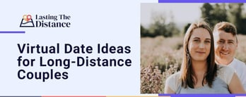 Virtual Date Ideas for Long-Distance Couples