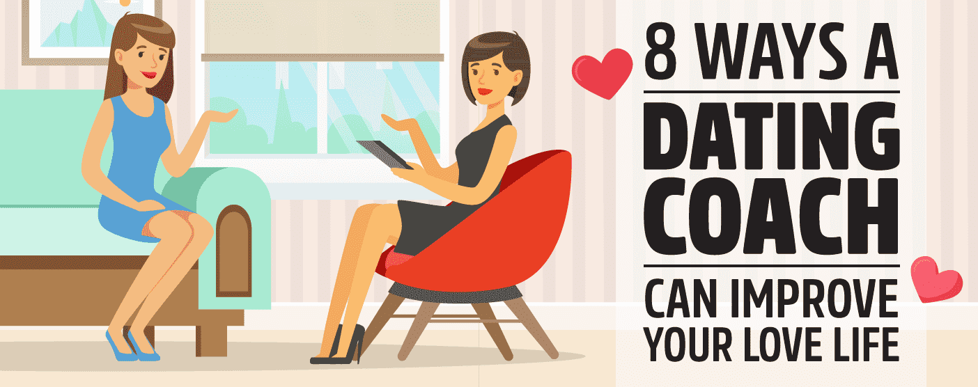 <span style='font-size: 33px;'>8 Ways a Dating Coach Can Improve Your Love Life</span>
