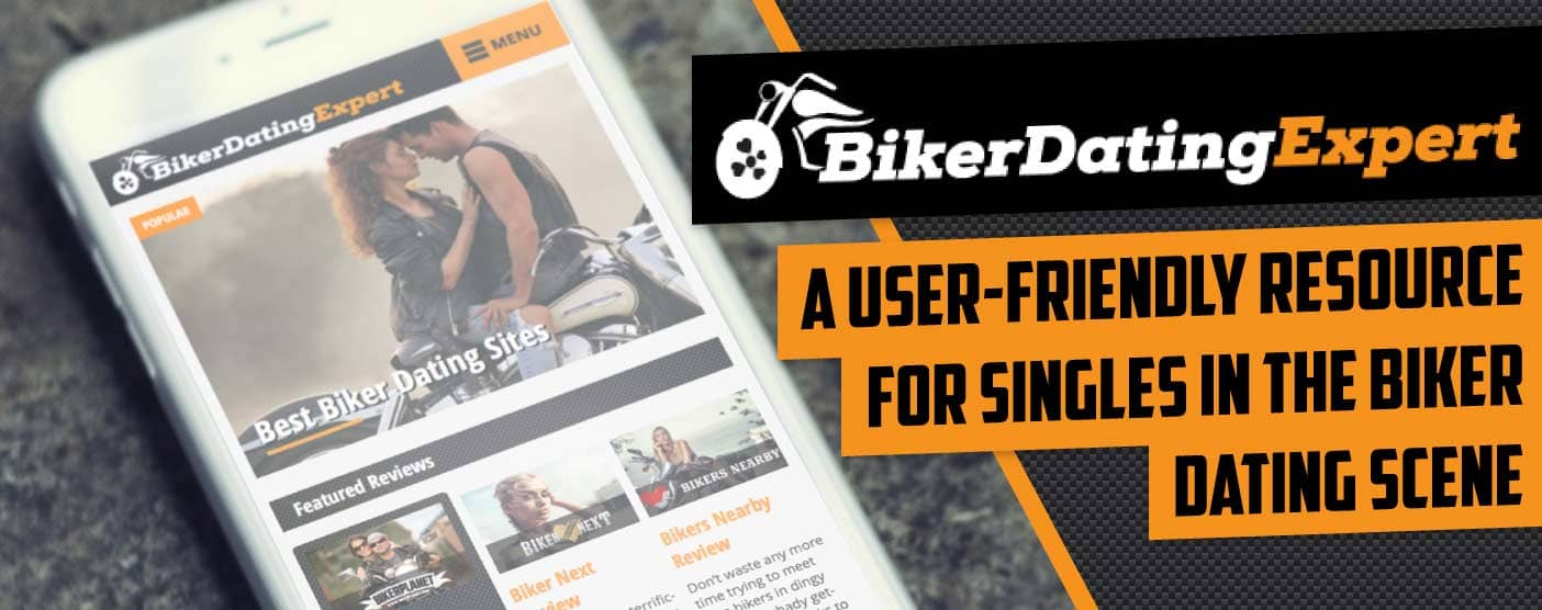 BikerDatingExpert: A User-Friendly Resource for Singles in the Biker Dating Scene