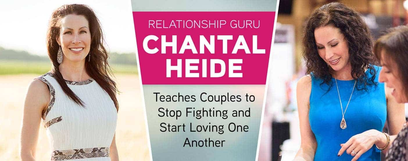 <span style='font-size: 30px;'>Relationship Guru Chantal Heide Teaches Couples to Stop Fighting and Start Loving One Another</span>