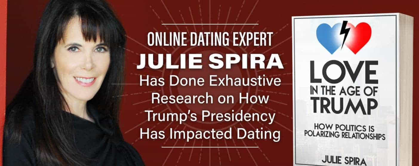 Julie Spira Researches How Trump Impacts Dating