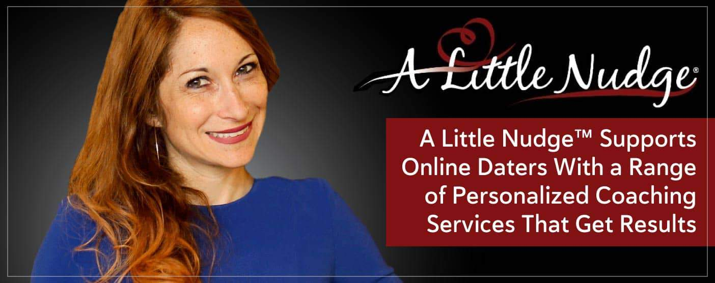 A Little Nudge® Supports Online Daters With Personalized Coaching