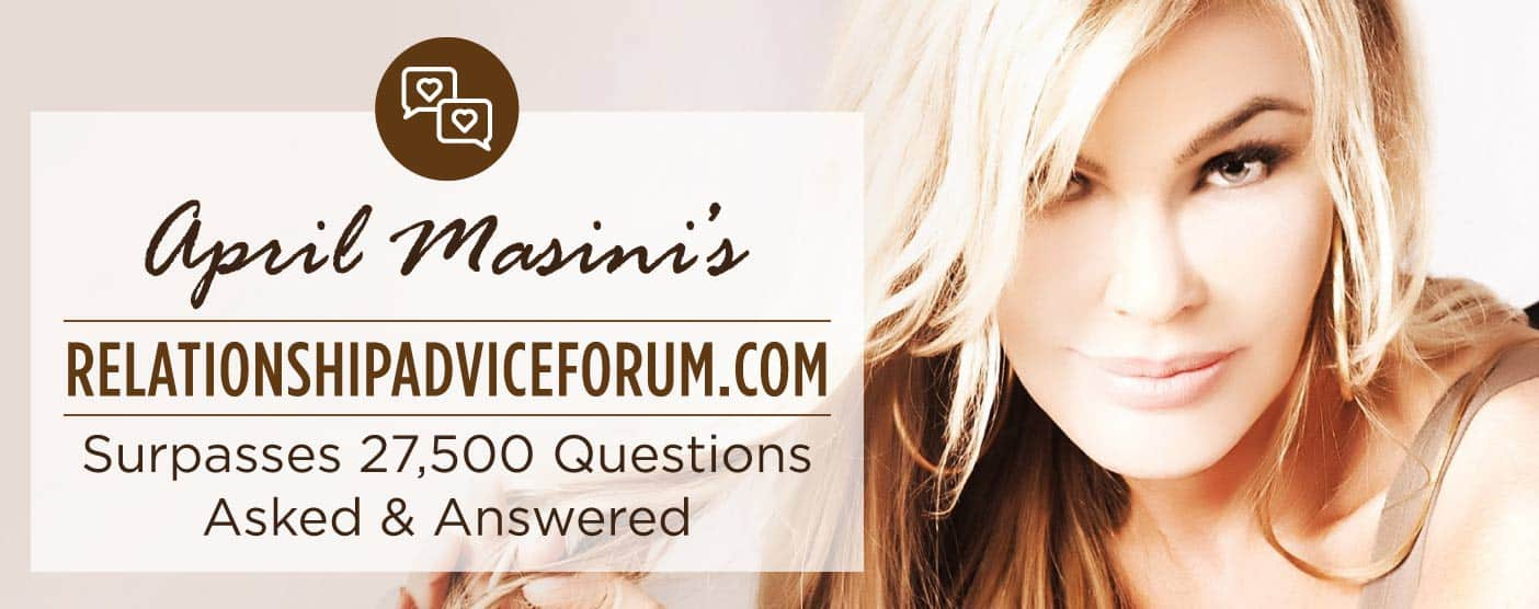 April Masini's RelationshipAdviceForum.com Surpasses 27,500 Questions Asked & Answered