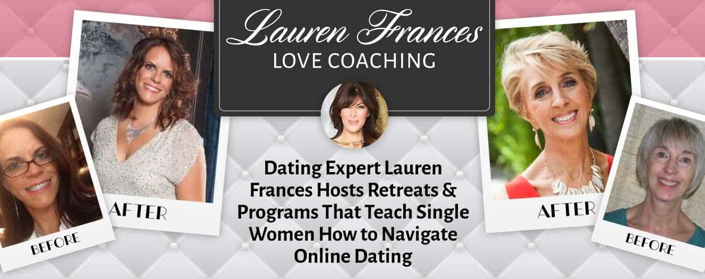 Dating Expert Lauren Frances Hosts Retreats & Programs That Teach Single Women How to Navigate Online Dating