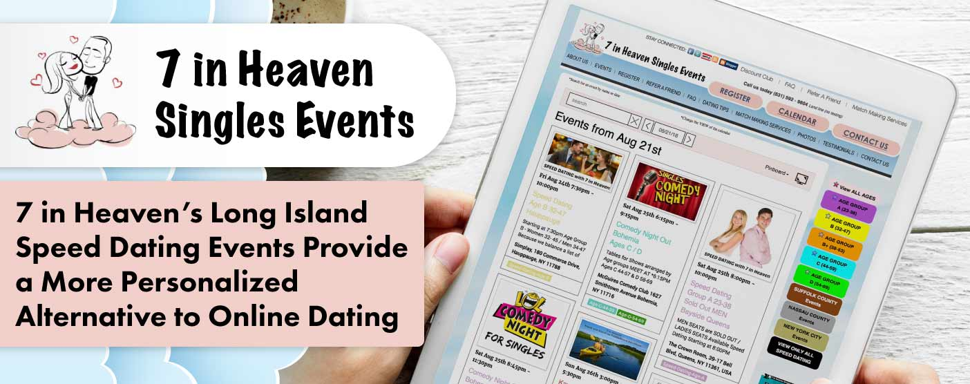 7 in Heaven's Long Island Speed Dating Events Provide a More Personalized Alternative to Online Dating