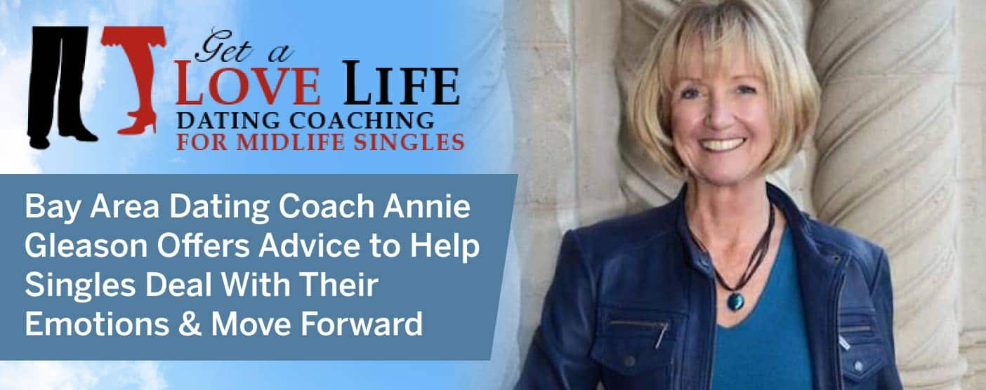 Bay Area Dating Coach Annie Gleason Offers Advice to Help Singles Deal With Their Emotions & Move Forward