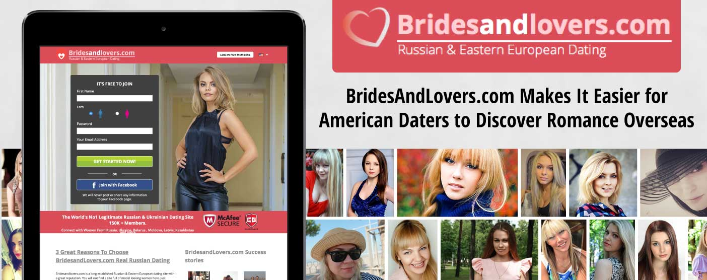 BridesAndLovers.com Makes It Easier for American Daters to Discover Romance Overseas