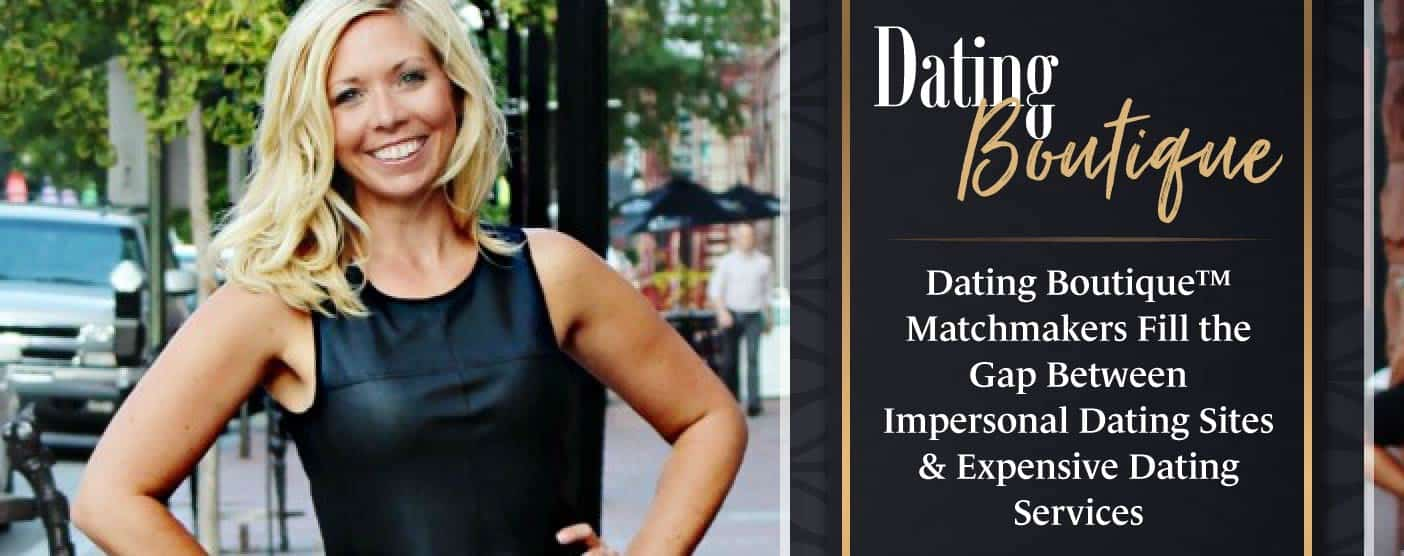 Dating Boutique Fills the Gap Between Dating Sites & Services